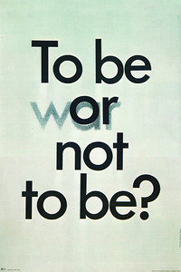 To be (war or) not to be?, 1975  Gold Medal at 6th International Poster Biennale, Warsaw 1976. Mention at international poster contest organized to mark the 30th anniversary of victory over fascism, Warsaw 1975.  Wasilewski, Mieczyslaw, 1930-
