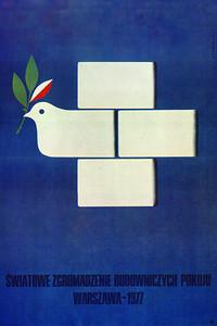 """World Assembley of Builders of Peace Warsaw 1977 (Światowe Zgromadzenie Budowniczych Pokoju, Warszawa 1977 r.)  2nd prize in Polish Peace Committee contest for poster: """"World Assembley of Builders of Peace in 1976"""" KAW award, Warsaw, at 7th Polish Poster Biennale in Katowice in 1977.  Sliwka, Karol"""